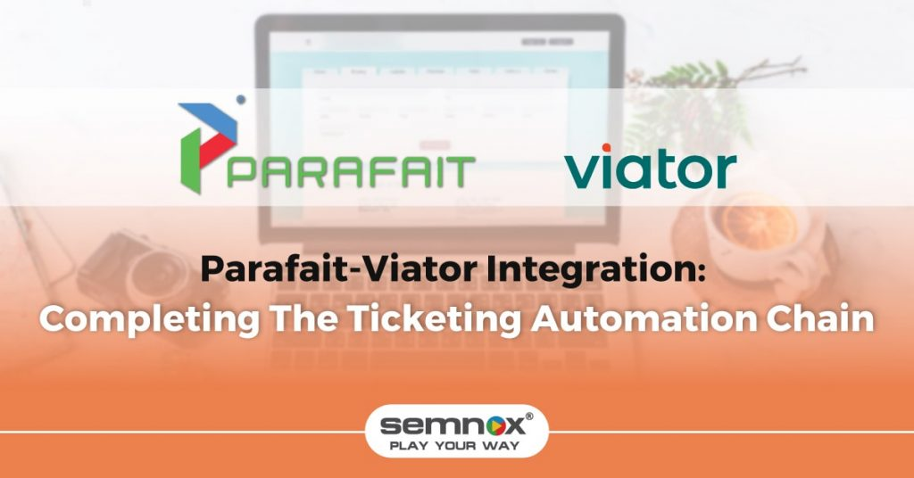 Parafait-Viator Integration: Another Step Towards Completing The Automation Chain