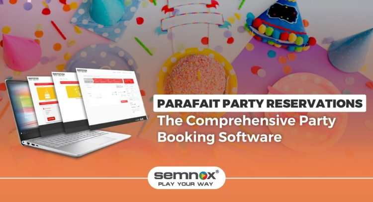 The party booking software from Semnox-min