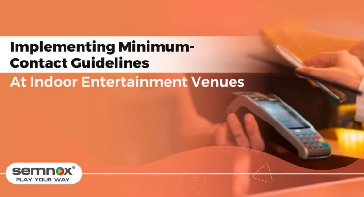 How FECs and Arcades Can Implement Minimum-Contact Guidelines