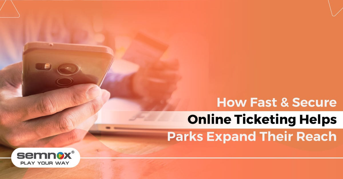 How Fast & Secure Online Ticketing Helps Parks Expand Their Reach
