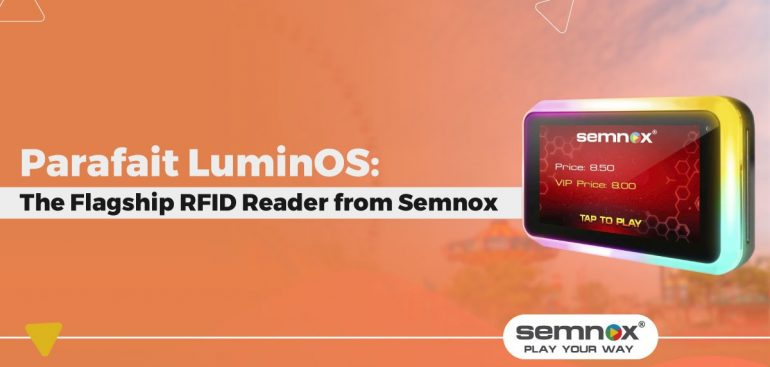 Parafait LuminOS: The Flagship RFID Reader from Semnox
