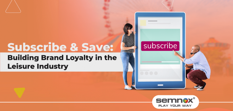 Subscribe & Save Building Brand Loyalty in the Leisure Industry