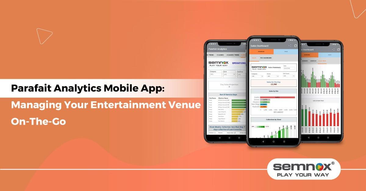 Parafait Analytics Mobile App: Managing Your Entertainment Venue On-The-Go