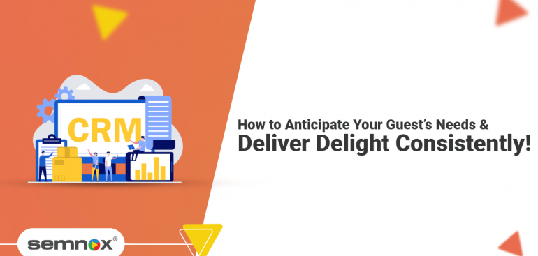 How-to-Anticipate-Your-Guest's-Needs-and-Deliver-Delight-Consistently